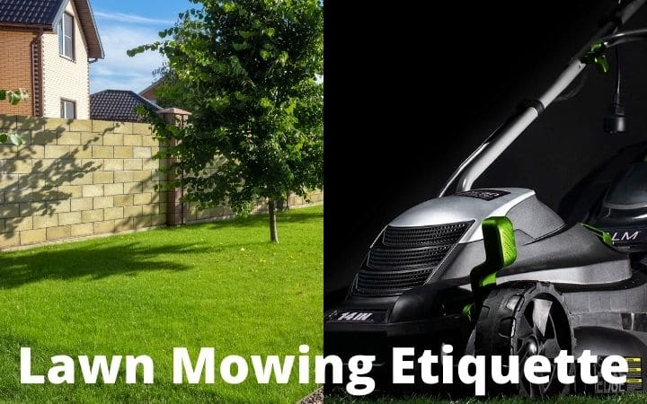 Lawn Mowing Etiquette | How to Be Social Neighbor